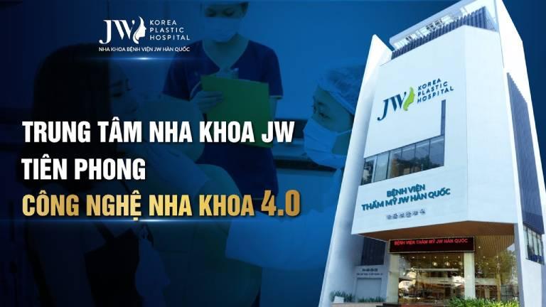 Nha khoa Bệnh viện JW Hàn Quốc - Trung tâm cấy ghép Implant