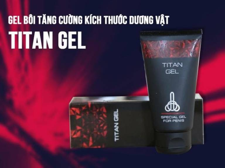 Công dụng của Titan Gel