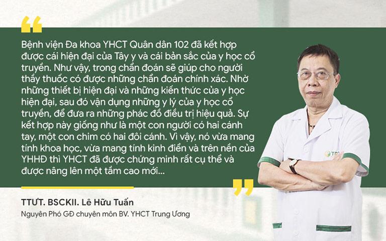 Bác sĩ Lê Hữu Tuấn nhận định về phương pháp chữa bệnh tai mũi họng tại Bệnh viện Quân Dân 102