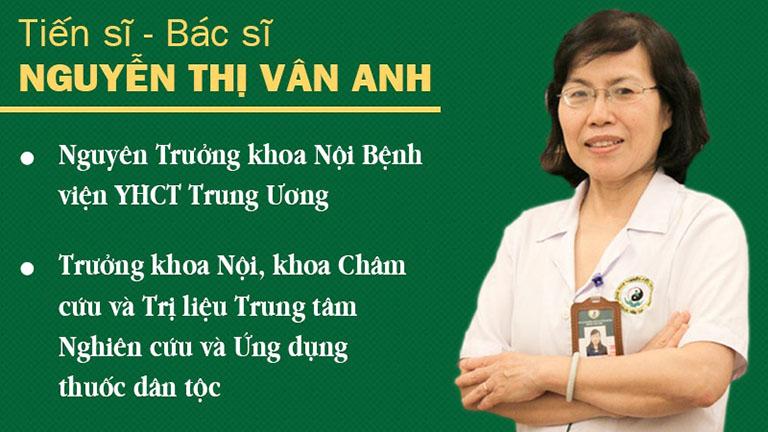 TS.BS Nguyễn Thị Vân Anh - Nguyên Trưởng khoa Nội Bệnh viện Y học cổ truyền Trung Ương