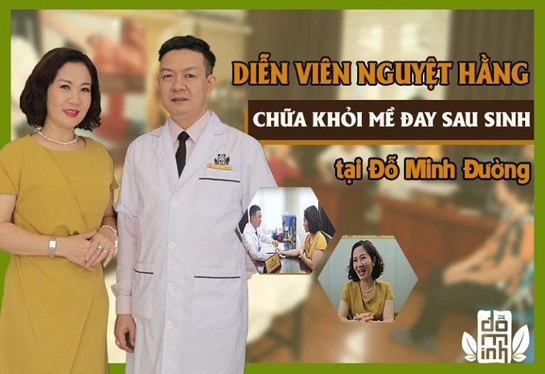 Diễn viên Nguyệt Hằng chữa khỏi bệnh mề đay, dị ứng sau sinh nhờ bài thuốc gia truyền của Đỗ Minh Đường